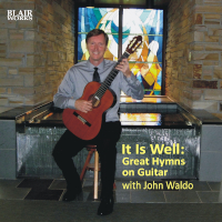 It Is Well: Great Hymns on Guitar Album Photo
